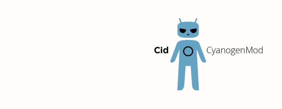 Cid CyanogenMod